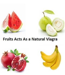 Fruits acts as a natural viagra